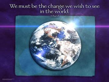 Poster of earth with Ghandi Quote